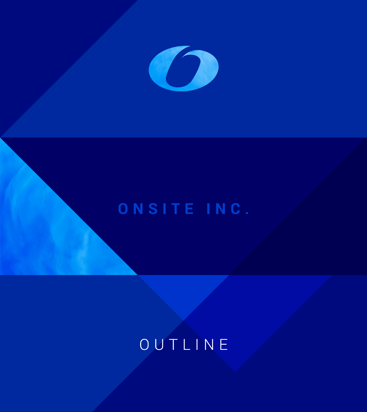 ONSITE INC. OUTLINE